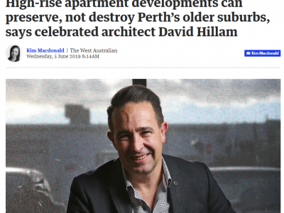 High-rise apartment developments can preserve, not destroy Perth's older suburbs, says celebrated architect David Hillam.